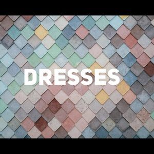 Dresses.  Skirts